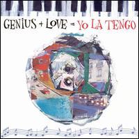 Yo La Tengo - Genius + Love = Yo La Tengo [Japan]