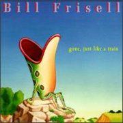 Bill Frisell - Gone