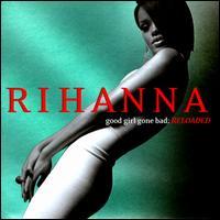 Rihanna - Good Girl Gone Bad [Reloaded] [Bonus DVD]