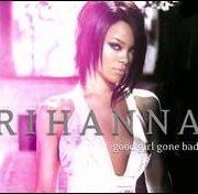 Rihanna - Good Girl Gone Bad [Reloaded] [Bonus Track/DVD]