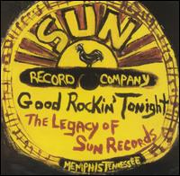 Various Artists - Good Rockin' Tonight: The Legacy of Sun Records