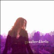 Tanya Chua - Goodbye & Hello