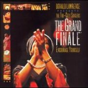 Donald Lawrence Presents the Tri-City Singers - Grand Finale: Encourage Yourself