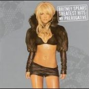 Britney Spears - Greatest Hits: My Prerogative [Import Bonus CD]