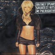 Britney Spears - Greatest Hits: My Prerogative [US Bonus CD]