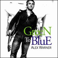 Alex Warner - Green to Blue