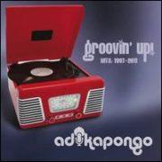 Adika Pongo - Groovin' Up! Hits: 1997-2011