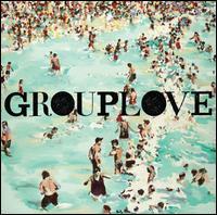 Grouplove - Grouplove