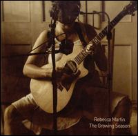 Rebecca Martin - Growing Season