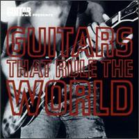 Various Artists - Guitars That Rule the World