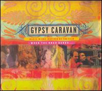 Original Soundtrack - Gypsy Caravan: Music in and Inspired by the Film