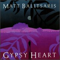 Matt Balitsaris - Gypsy Heart