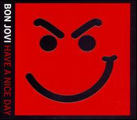 Bon Jovi - Have a Nice Day [Japan Bonus Tracks/DVD]