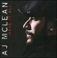 A.J. McLean - Have It All