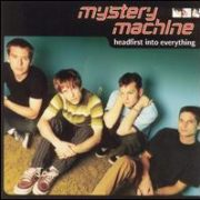 Mystery MacHine - Headfirst into Everything