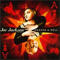 Joe Jackson - Heaven & Hell
