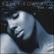 Kelly Rowland - Here I Am [Deluxe Version]