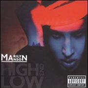 Marilyn Manson - High End of Low