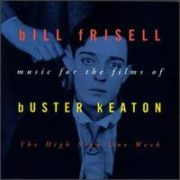 Bill Frisell - High Sign/One Week