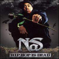Nas - Hip Hop Is Dead [Clean]