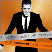 Michael Bublé - Hollywood: The Deluxe EP