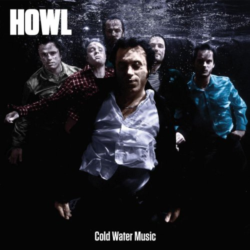 Howl - Cold Water Music