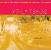 Yo La Tengo - I Can Hear the Heart Beating as One [Deluxe Edition]