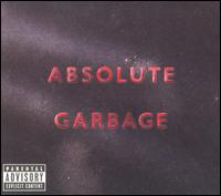 Garbage - Absolute Garbage [Deluxe Edition]