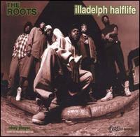The Roots - Illadelph Halflife [Clean]