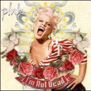P!nk - I'm Not Dead [Bonus Track]
