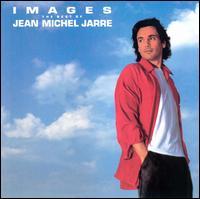 Jean Michel Jarre - Images: The Best of Jean Michel Jarre