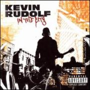 Kevin Rudolf - In the City