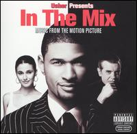 Various Artists - In the Mix [Music from the Motion Picture]
