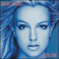 Britney Spears - In the Zone [Australia Bonus Tracks]