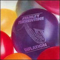 Stanley Turrentine - Inflation
