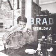 Brad Mehldau - Introducing Brad Mehldau