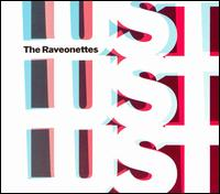 The Raveonettes - Lust Lust Lust [US Bonus Tracks]