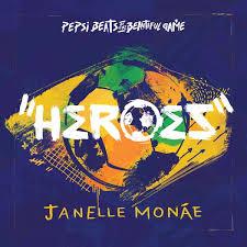 Janelle Monáe - Heroes