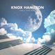 Knox Hamilton - How's Your Mind