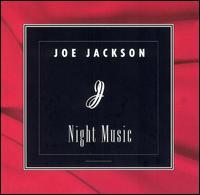 Joe Jackson - Joe Jackson: Night Music