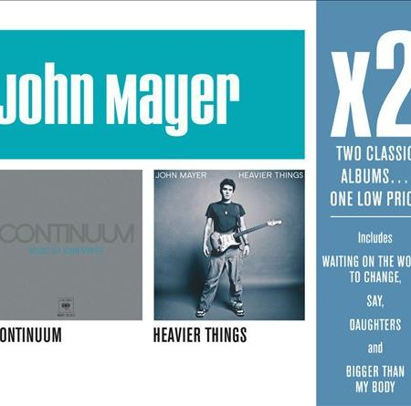 John Mayer - Continuum/Heavier Things