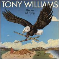 Tony Williams Lifetime - Joy of Flying