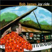 Bob James - Joy Ride