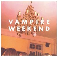 Vampire Weekend - Vampire Weekend [Bonus Tracks]