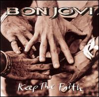 Bon Jovi - Keep the Faith [Enhanced]