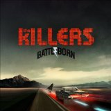The Killers - Battle Born [Deluxe Edition]