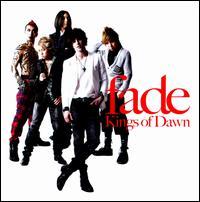 Fade - Kings of Dawn