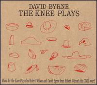 David Byrne - Knee Plays [Bonus DVD]