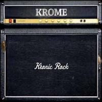 Krome - Kronic Rock