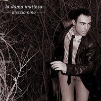 Alessio Ninu - La Dama Inattesa